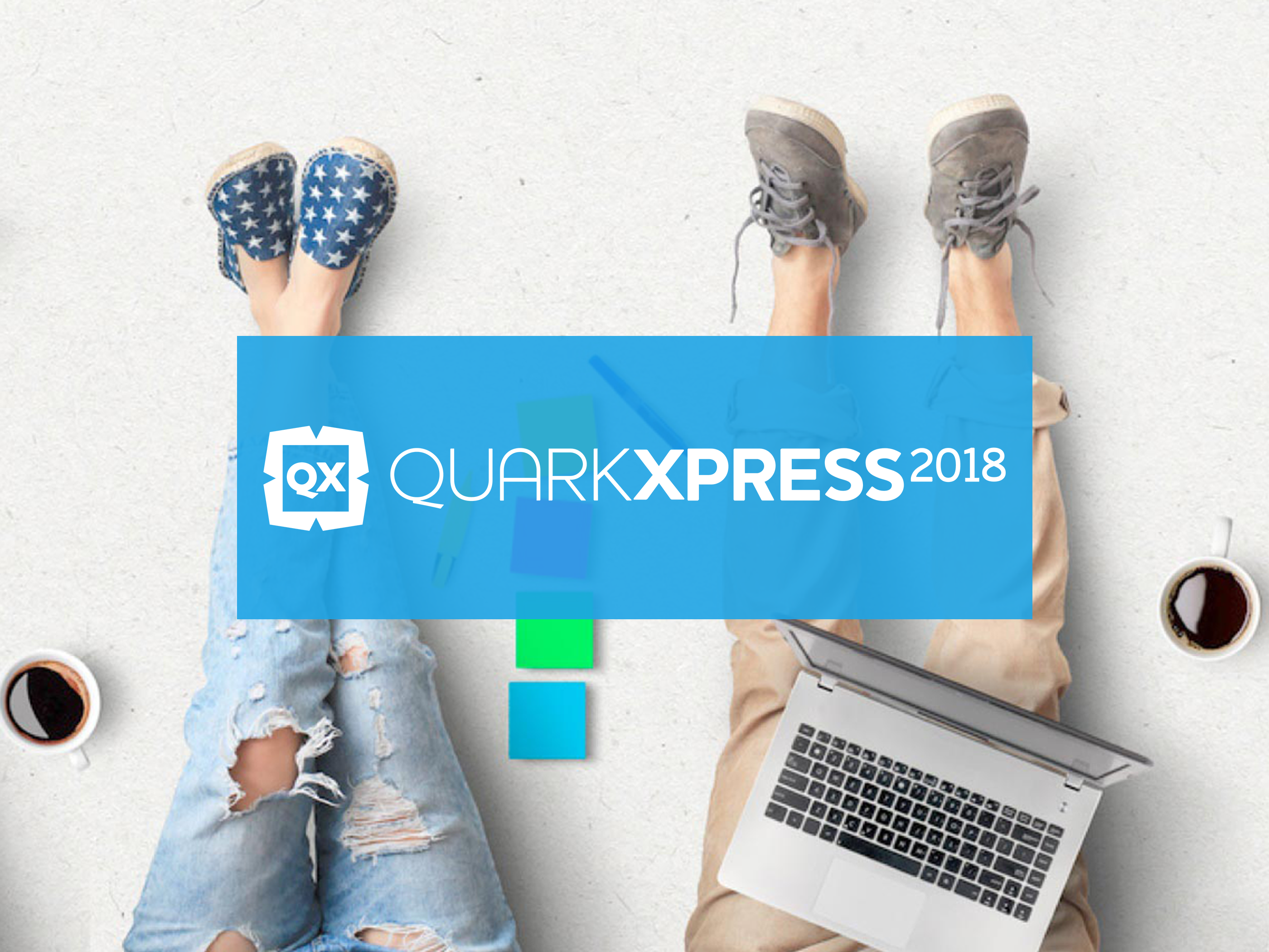 QuarkXPress 2018!